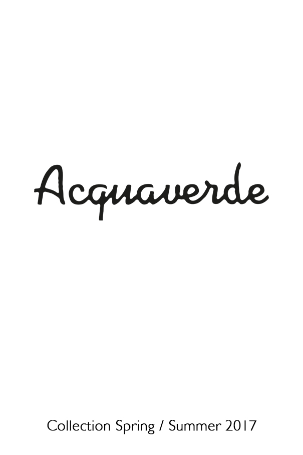 Acquaverde - SS 2017 Fashion collection
